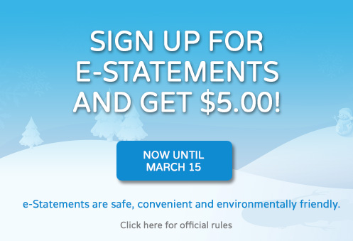 Sign Up for e-Statements!